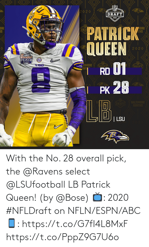 ABC: With the No. 28 overall pick, the @Ravens select @LSUfootball LB Patrick Queen! (by @Bose)  📺: 2020 #NFLDraft on NFLN/ESPN/ABC 📱: https://t.co/G7fI4L8MxF https://t.co/PppZ9G7U6o
