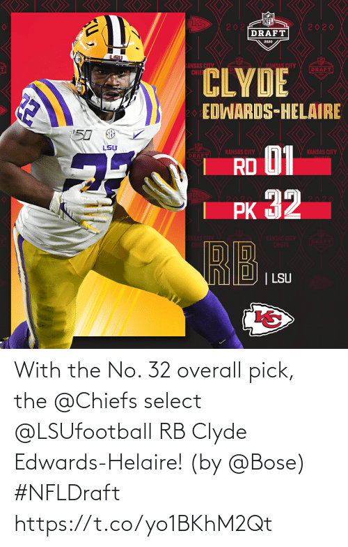 Chiefs: With the No. 32 overall pick, the @Chiefs select @LSUfootball RB Clyde Edwards-Helaire! (by @Bose) #NFLDraft https://t.co/yo1BKhM2Qt