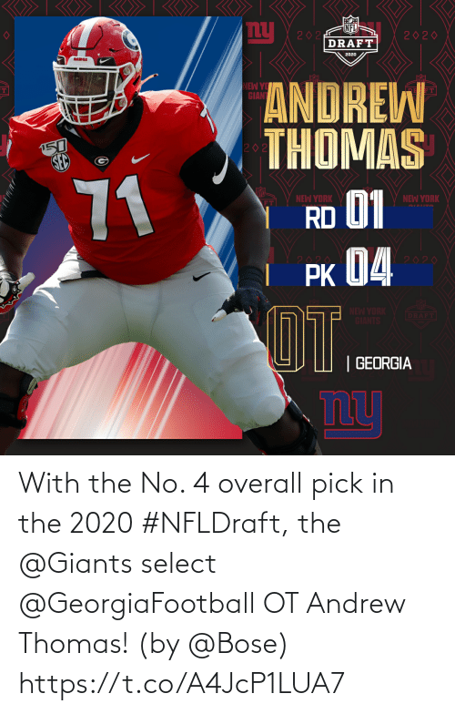 andrew: With the No. 4 overall pick in the 2020 #NFLDraft, the @Giants select @GeorgiaFootball OT Andrew Thomas!  (by @Bose) https://t.co/A4JcP1LUA7