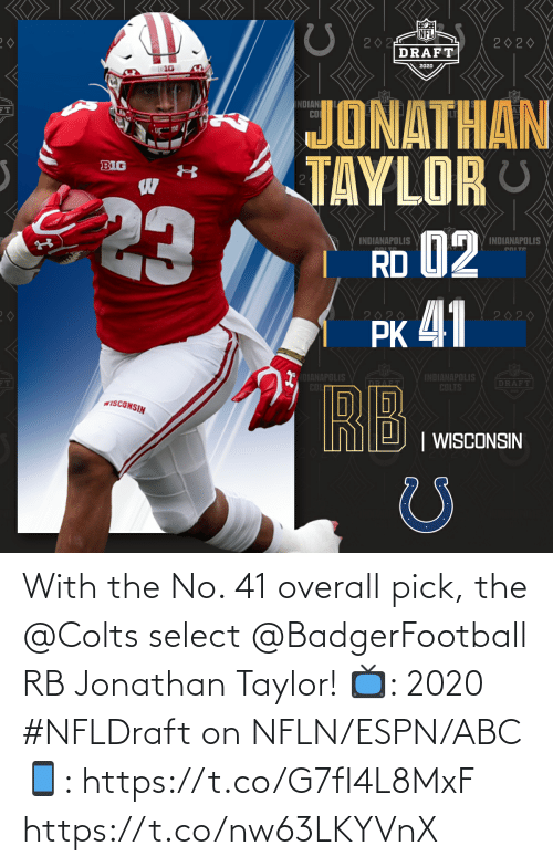 ABC: With the No. 41 overall pick, the @Colts select @BadgerFootball RB Jonathan Taylor!  📺: 2020 #NFLDraft on NFLN/ESPN/ABC 📱: https://t.co/G7fI4L8MxF https://t.co/nw63LKYVnX