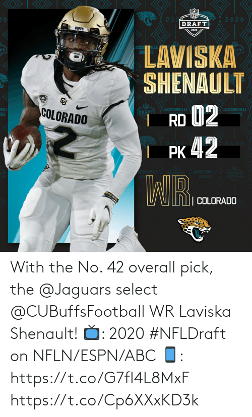 ESPN: With the No. 42 overall pick, the @Jaguars select @CUBuffsFootball WR Laviska Shenault!  📺: 2020 #NFLDraft on NFLN/ESPN/ABC 📱: https://t.co/G7fI4L8MxF https://t.co/Cp6XXxKD3k