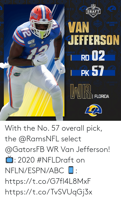ABC: With the No. 57 overall pick, the @RamsNFL select @GatorsFB WR Van Jefferson!  📺: 2020 #NFLDraft on NFLN/ESPN/ABC 📱: https://t.co/G7fI4L8MxF https://t.co/TvSVUqGj3x