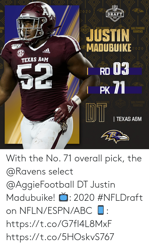 Pick: With the No. 71 overall pick, the @Ravens select @AggieFootball DT Justin Madubuike!  📺: 2020 #NFLDraft on NFLN/ESPN/ABC 📱: https://t.co/G7fI4L8MxF https://t.co/5HOskvS767