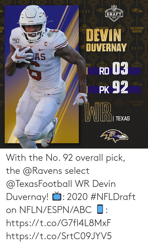 ABC: With the No. 92 overall pick, the @Ravens select @TexasFootball WR Devin Duvernay!  📺: 2020 #NFLDraft on NFLN/ESPN/ABC 📱: https://t.co/G7fI4L8MxF https://t.co/SrtC09JYV5