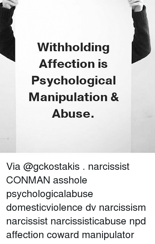Withholding Affection Is Psychological Manipulation & Abuse via ...
