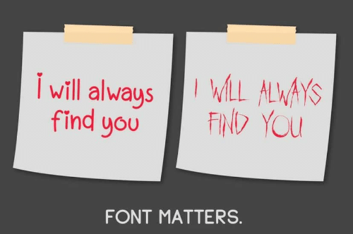 font: WLL ALWAYS  FIND YOU  Iwill always  find you  FONT MATTERS.