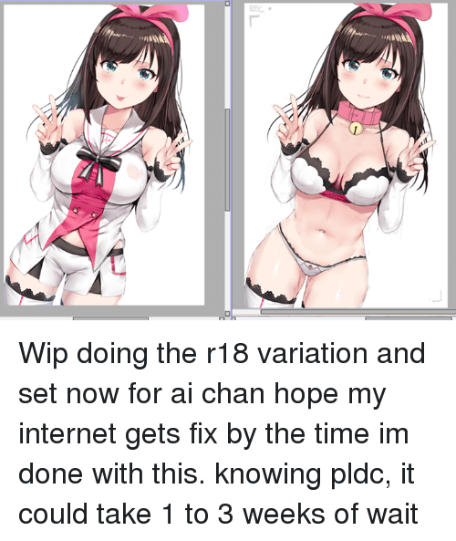 Dank, Internet, and 🤖: wMA69A  ANSA Wip doing the r18 variation and set now for ai chan  hope my internet gets fix by the time im done with this. knowing pldc, it could take 1 to 3 weeks of wait