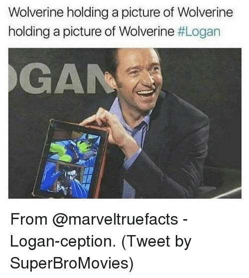 gangs: Wolverine holding a picture of Wolverine  holding a picture of Wolverine  #Logan  GANG From @marveltruefacts - Logan-ception. (Tweet by SuperBroMovies)