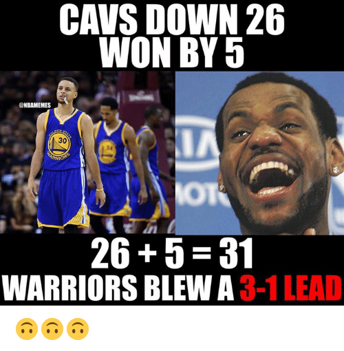 Nba, Warriors, and Lead: WON BY 5  @NBAMEMES  26 5 31  WARRIORS BLEW A  3-1 LEAD 🙃🙃🙃