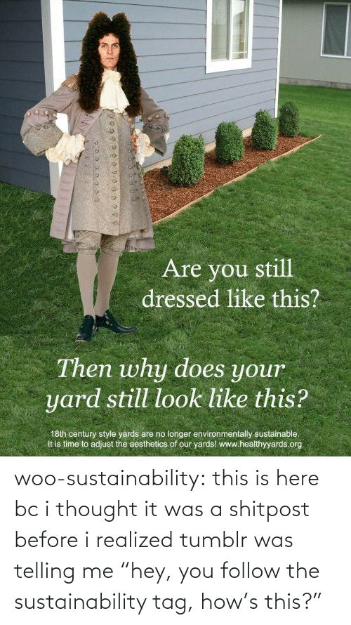 "It Was A: woo-sustainability: this is here bc i thought it was a shitpost before i realized tumblr was telling me ""hey, you follow the sustainability tag, how's this?"""