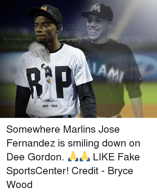 Dee Gordon: woody mlb4  1992 2016 Somewhere Marlins Jose Fernandez is smiling down on Dee Gordon. 🙏🙏  LIKE Fake SportsCenter!  Credit - Bryce Wood