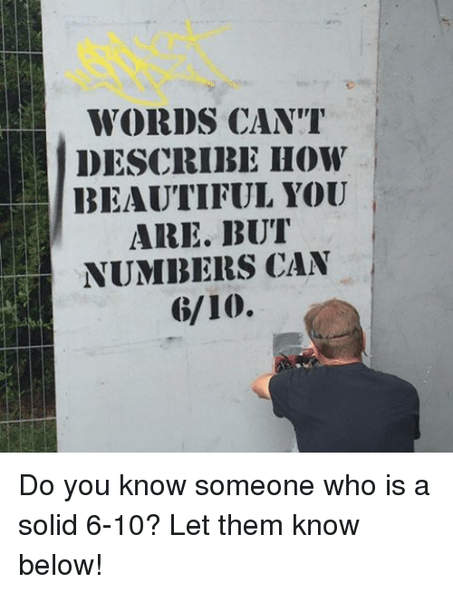 Image result for words will never but numbers 6/10