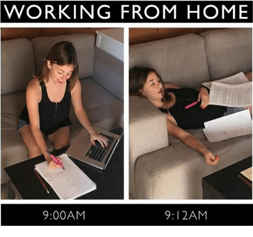 Working from home 912am 900am dank meme on sizzle for Work from home pictures