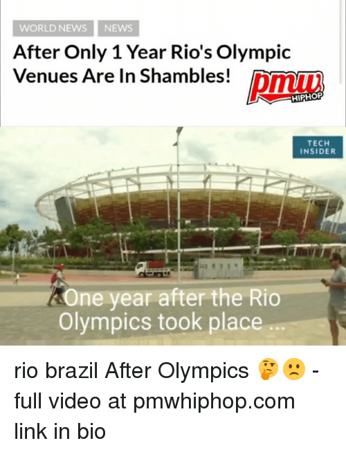 shambles: WORLD NEWS NEWs  After Only 1 Year Rio's Olympic  Venues Are In Shambles!  HIPHOP  TECH  INSIDER  One year after the Rio  Olympics took place rio brazil After Olympics 🤔🙁 - full video at pmwhiphop.com link in bio