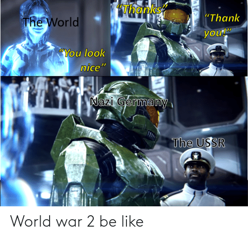 World War 2: World war 2 be like