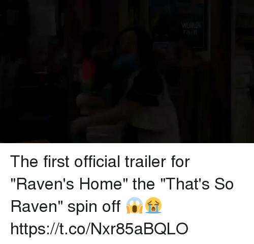 """That's So Raven: WORLDS  FAIR The first official trailer for """"Raven's Home"""" the """"That's So Raven"""" spin off 😱😭 https://t.co/Nxr85aBQLO"""