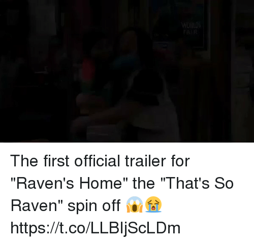 """That's So Raven: WORLDS  FAIR The first official trailer for """"Raven's Home"""" the """"That's So Raven"""" spin off 😱😭  https://t.co/LLBIjScLDm"""