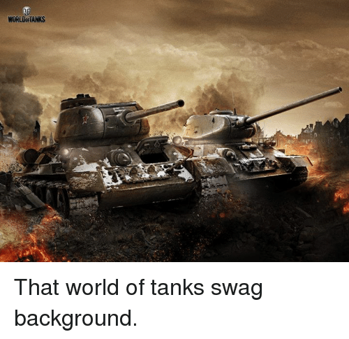 world of tank: WORLOOFTANKS That world of tanks swag background.