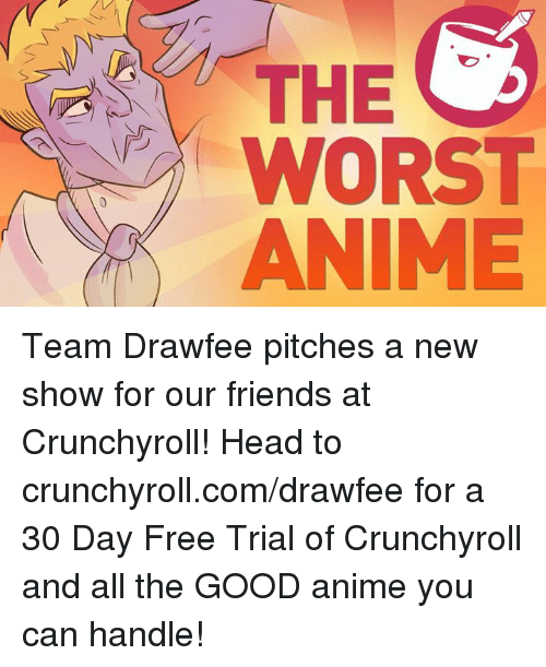 Crunchyroll is offering a free 30 day trial to new members. Crunchyroll is the number one stop for all of the best, latest and popular anime out there.