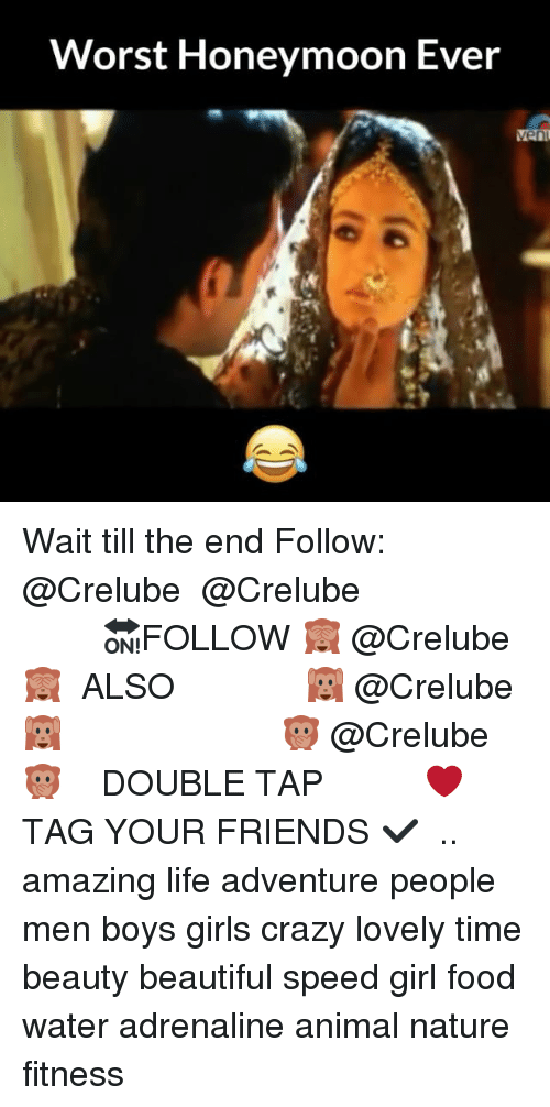 Beautiful, Crazy, and Food: Worst Honeymoon Ever  en Wait till the end Follow: @Crelube ⠀⠀⠀⠀ ⠀@Crelube ⠀⠀⠀⠀ ⠀⠀ ⠀⠀⠀⠀⠀ ⠀⠀🔛FOLLOW 🙈 @Crelube 🙈 ⠀⠀⠀⠀ ⠀⠀⠀⠀⠀⠀ALSO ⠀ 🙉 @Crelube 🙉 ⠀ ⠀⠀ ⠀ ⠀ ⠀ ⠀ ⠀ ⠀⠀⠀⠀⠀ 🙊 @Crelube🙊 ⠀⠀⠀⠀ ⠀ ⠀⠀⠀⠀ DOUBLE TAP ❤️ TAG YOUR FRIENDS ✔️ ⠀⠀⠀⠀ .. amazing life adventure people men boys girls crazy lovely time beauty beautiful speed girl food water adrenaline animal nature fitness