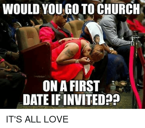 Dating a church girl meme