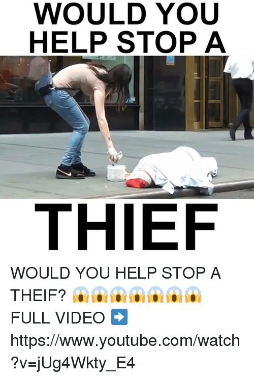 Theif: WOULD YOU  HELP STOP A  THIEF WOULD YOU HELP STOP A THEIF? 😱️😱️😱️😱️😱️😱️😱️  FULL VIDEO ➡️ https://www.youtube.com/watch?v=jUg4Wkty_E4