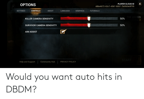 auto: Would you want auto hits in DBDM?