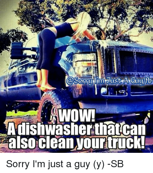 Ÿ˜': WOW!  dishwasher that can  also clean your truck! Sorry I'm just a guy (y) -SB