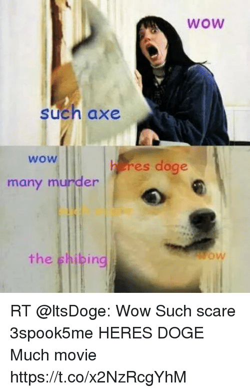 wow such axe res doge many murder the shibing rt 27697198 🔥 25 best memes about shibe doge shibe doge memes