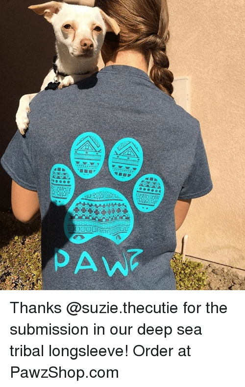 Submissives: wr.禎シ  Av Thanks @suzie.thecutie for the submission in our deep sea tribal longsleeve! Order at PawzShop.com