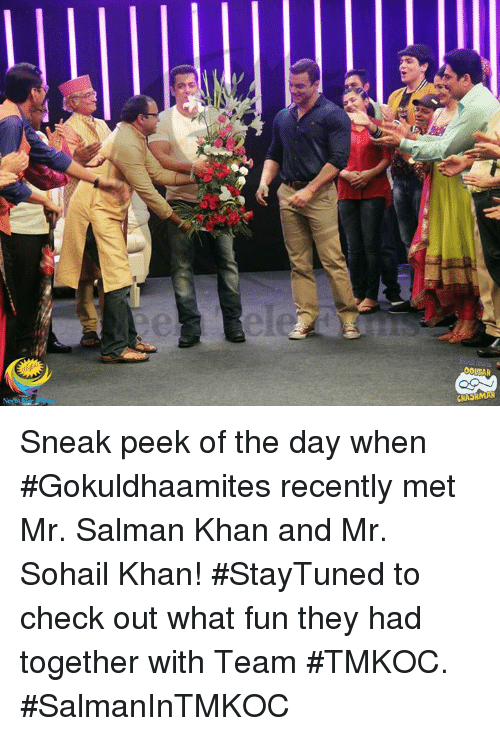 """Peeked: wseri"""") Sneak peek of the day when #Gokuldhaamites recently met Mr. Salman Khan and Mr. Sohail Khan!  #StayTuned to check out what fun they had together with Team #TMKOC.  #SalmanInTMKOC"""