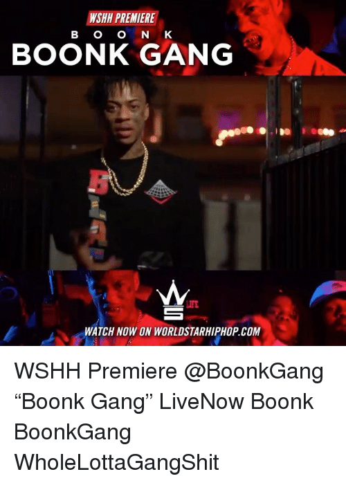 "Memes, Worldstarhiphop, and Wshh: WSHH PREMIERE  B O O N K  BOONK GANG  LIFT  WATCH NOW ON WORLDSTARHIPHOP COM WSHH Premiere @BoonkGang ""Boonk Gang"" LiveNow Boonk BoonkGang WholeLottaGangShit"