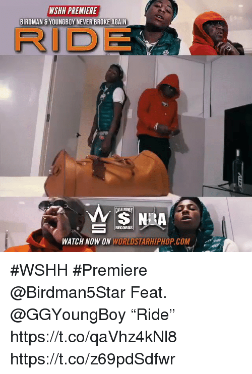 "Sizzle: WSHH PREMIERE  BIRDMAN & YOUNGBOY NEVER BROKE AGAIN  RIDE  RECORDS  WATCH NOW ON WORLDSTARHIPHOP.COM #WSHH #Premiere @Birdman5Star Feat. @GGYoungBoy ""Ride"" https://t.co/qaVhz4kNl8 https://t.co/z69pdSdfwr"