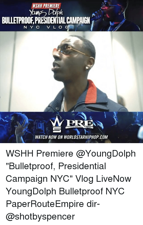 "Memes, Worldstarhiphop, and Wshh: WSHH PREMIERE  BULLETPROOF PRESIDENTIAL CAMPAIGN  N Y C V L O  WERE  WATCH NOW ON WORLDSTARHIPHOP COM WSHH Premiere @YoungDolph ""Bulletproof, Presidential Campaign NYC"" Vlog LiveNow YoungDolph Bulletproof NYC PaperRouteEmpire dir- @shotbyspencer"