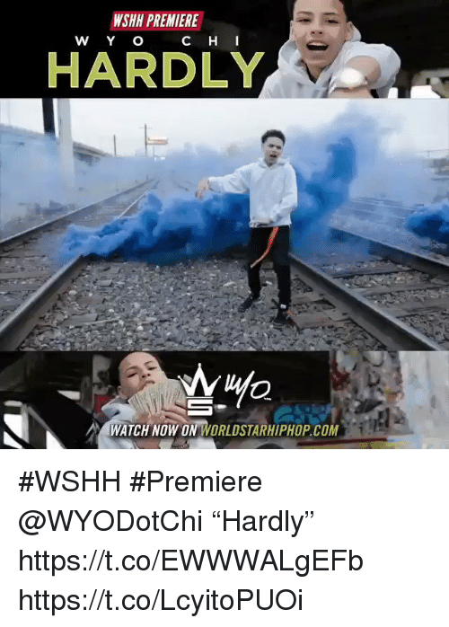 "Sizzle: WSHH PREMIERE  C H  HARDLY  WATCH NOW ON WORLDSTARHIPHOP.COM #WSHH #Premiere @WYODotChi ""Hardly"" https://t.co/EWWWALgEFb https://t.co/LcyitoPUOi"