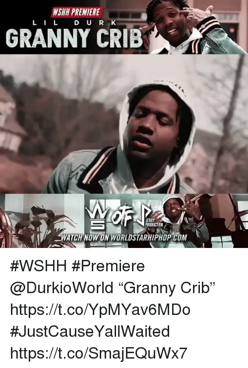 "Sizzle: WSHH PREMIERE  LILD U R K  GRANNY CRIB  JERRY  PRODUCTION  WATCHNOW ON WORLDSTARHIPHOP COM #WSHH #Premiere @DurkioWorld ""Granny Crib"" https://t.co/YpMYav6MDo #JustCauseYallWaited https://t.co/SmajEQuWx7"