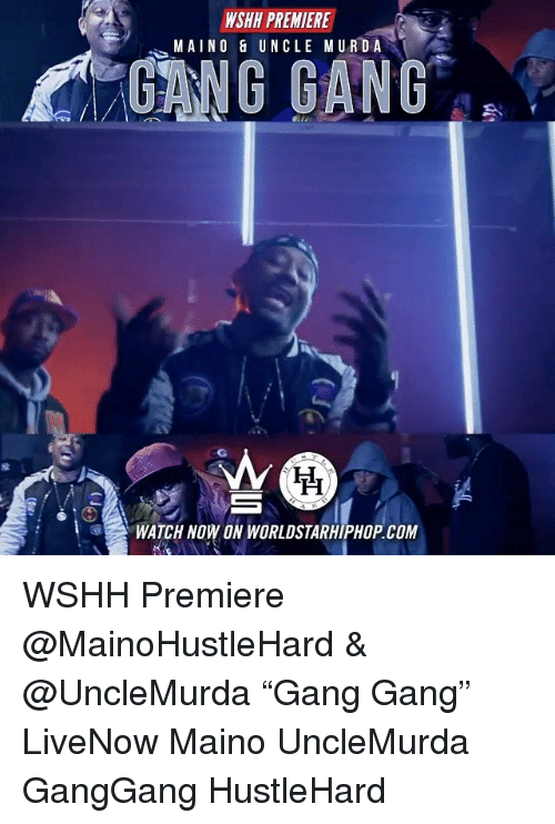 "Gangly: WSHH PREMIERE  MAINO& UNCLE MURDA  GANG GANG  WATCH NOW ON WORLDSTARHIPHOP COM WSHH Premiere @MainoHustleHard & @UncleMurda ""Gang Gang"" LiveNow Maino UncleMurda GangGang HustleHard"
