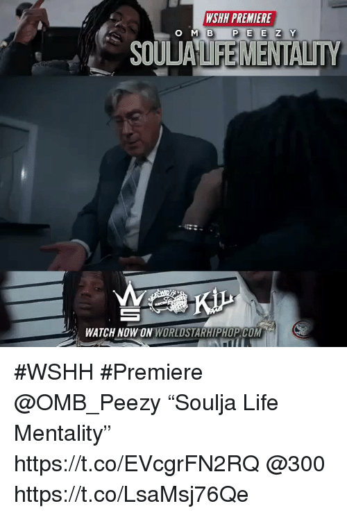 "Sizzle: WSHH PREMIERE  O MB  SOULUALIFEMENTALITY  WATCH NOW ON WORLDSTARHIPHOP COM #WSHH #Premiere @OMB_Peezy ""Soulja Life Mentality"" https://t.co/EVcgrFN2RQ @300 https://t.co/LsaMsj76Qe"