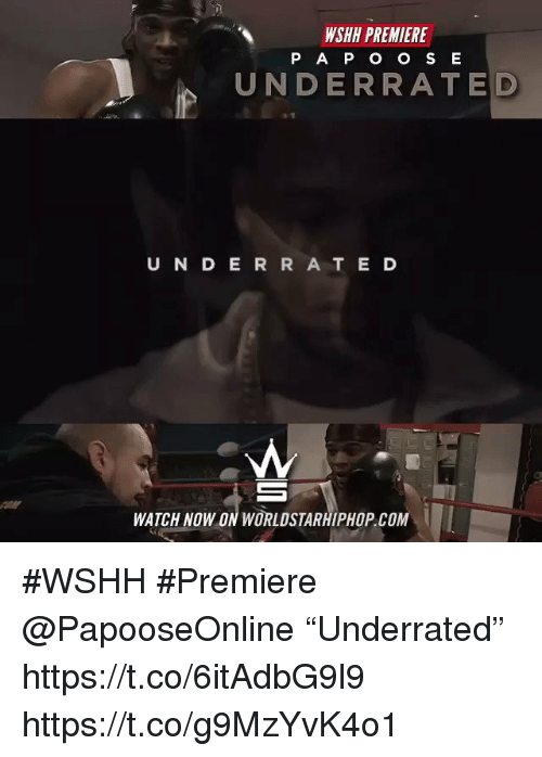 """Sizzle: WSHH PREMIERE  P A P O O S E  UNDERRATE D  U N D E R R A T E D  WATCH NOW ON WORLDSTARHIPHOP.COM  İ #WSHH #Premiere @PapooseOnline """"Underrated"""" https://t.co/6itAdbG9l9 https://t.co/g9MzYvK4o1"""