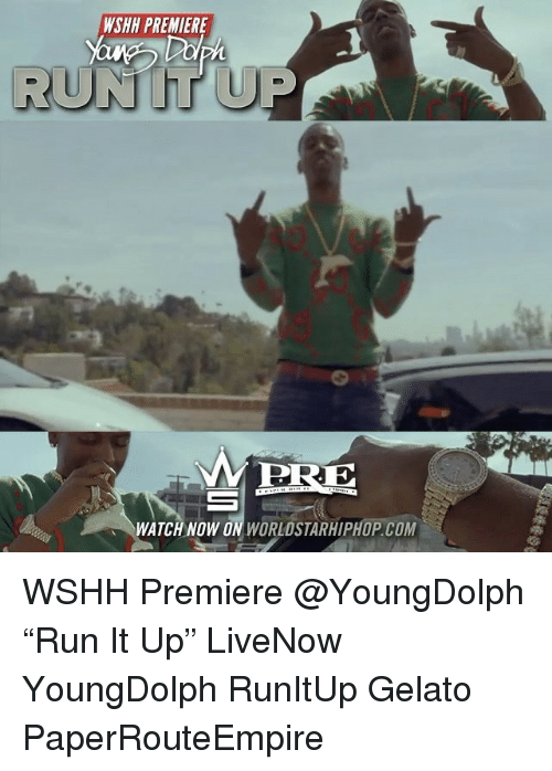"""Memes, Worldstarhiphop, and 🤖: WSHH PREMIERE  PRE  WATCH NOW O  WORLDSTARHIPHOP COM WSHH Premiere @YoungDolph """"Run It Up"""" LiveNow YoungDolph RunItUp Gelato PaperRouteEmpire"""