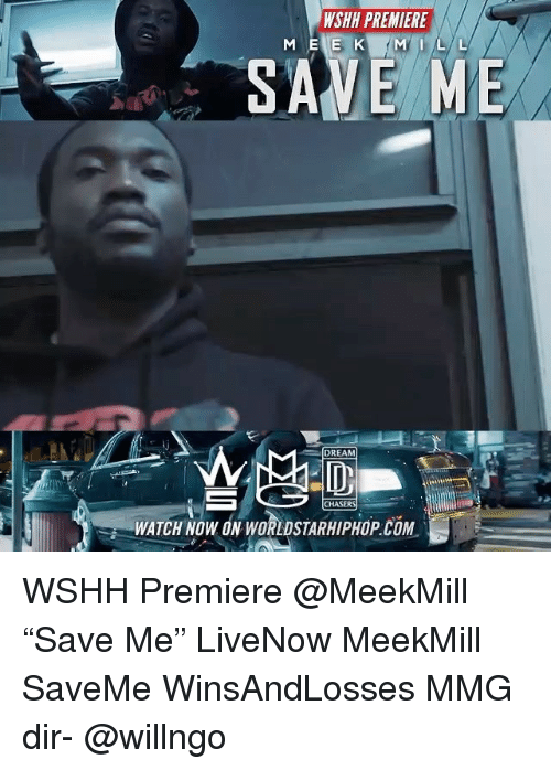 """Dream Chasers: WSHH PREMIERE  SAVE ME  DREAM  CHASERS  WATCH NOW ON WORLDSTARHIPHOP.COM WSHH Premiere @MeekMill """"Save Me"""" LiveNow MeekMill SaveMe WinsAndLosses MMG dir- @willngo"""