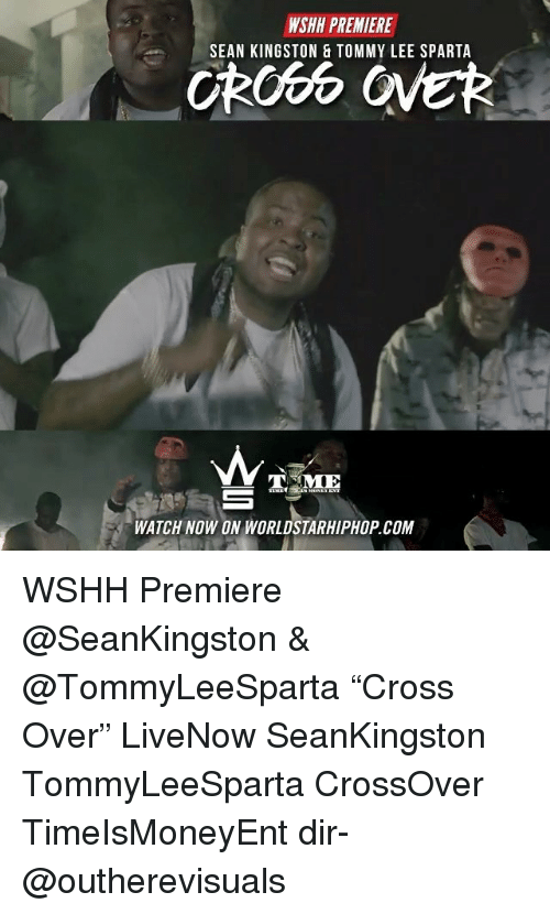 """Sparta: WSHH PREMIERE  SEAN KINGSTON & TOMMY LEE SPARTA  MIE  WATCH NOW ON WORLDSTARHIPHOP.COM WSHH Premiere @SeanKingston & @TommyLeeSparta """"Cross Over"""" LiveNow SeanKingston TommyLeeSparta CrossOver TimeIsMoneyEnt dir- @outherevisuals"""