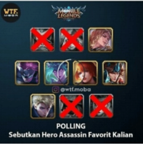 Wtf, Indonesian (Language), and Hero: WTF  LEGENDS  ewtf.moba  POLLING  Sebutkan Hero Assassin Favorit Kalian