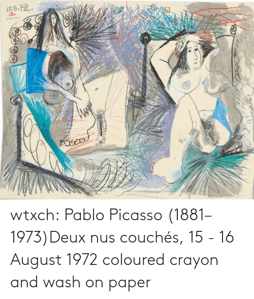 Wash: wtxch:  Pablo Picasso (1881–1973)Deux nus couchés, 15 - 16 August 1972    coloured crayon and wash on paper