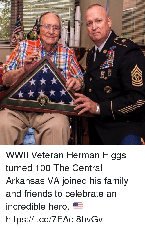 Anaconda, Family, and Friends: WWII Veteran Herman Higgs turned 100 The Central Arkansas VA joined his family and friends to celebrate an incredible hero. 🇺🇸 https://t.co/7FAei8hvGv
