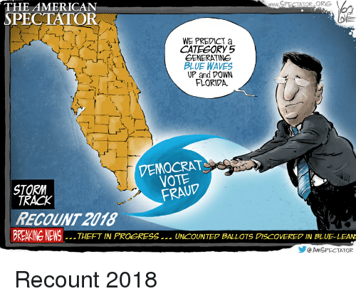 blue waves: WWW.SPECTATOR  ORG  THE AMERICAN  SPECTATOR  WE PREDICT a  CATEGORY 5  GENERATING  BLUE WAVES  UP and DOWN  FLORIVA  VEMOCRAT  VOTE  FRAUP  STORM  TRACK  RECOUNT 2018  BREAKING NEWSTHEFT IN PROGRESS .. UNCOUNTE BALLOTS PISCOVERED IN BLUE-LEAN  AMSPECTATOR