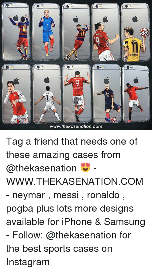 iphone: www.thekasenation.com  DORINUO Tag a friend that needs one of these amazing cases from @thekasenation 😍 - WWW.THEKASENATION.COM - neymar , messi , ronaldo , pogba plus lots more designs available for iPhone & Samsung - Follow: @thekasenation for the best sports cases on Instagram