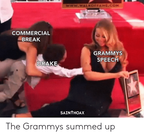 Grammys: www.wWALKOFFAME.COM  COMMERCIAL  BREAK  GRAMMYS  SPEECH  DRAKE  SAINTHOAX The Grammys summed up