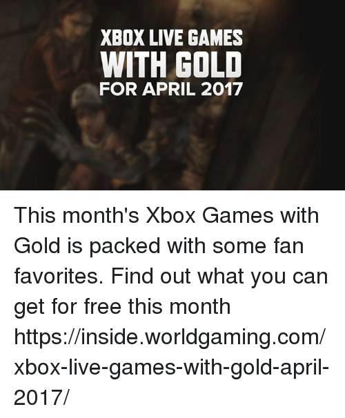 how to get xbox live free gold 2017