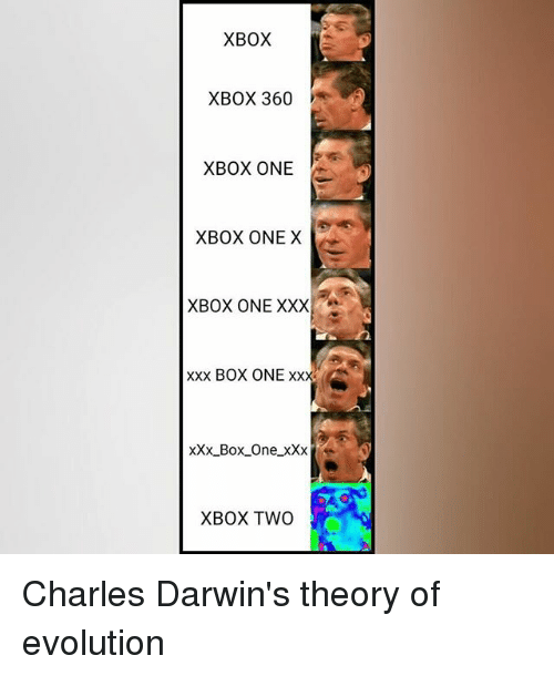 Memes, Xbox One, and Xxx: XBOX  XBOX 360  XBOX ONE  XBOX ONE X  XBOX ONE XXX  xxx BOX ONE xxx A  xxx Box One XXX  k  XBOX TWO Charles Darwin's theory of evolution